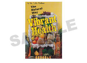 The Natural Way To Vibrant Health